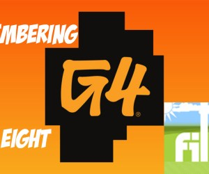 Remembering G4 Part Eight