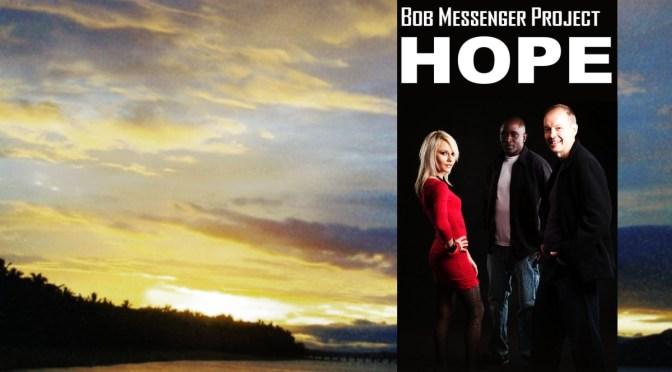 "BOB MESSENGER PROJECT ""HOPE"""