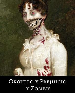 """Orgullo y Prejuicio y Zombies"" (Seth Grahame-Smith, Umbriel)"