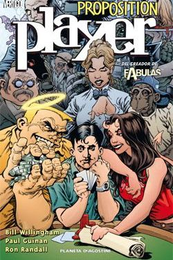"""Proposition Player"" (Bill Willingham y Paul Guinan, Planeta DeAgostini)"