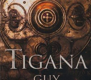 """Tigana"" (Guy Gavriel Kay, La Factoría de Ideas)"