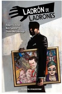 «Ladrón de ladrones 1» (Robert Kirkman, Nick Spencer y Shawn Martinbrough, Planeta DeAgostini)