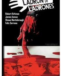 """Ladrón de ladrones 2"" (Robert Kirkman, James Asmus y Shawn Martinbrough, Planeta DeAgostini)"