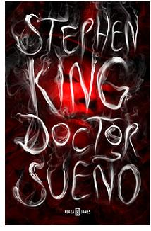 «Doctor Sueño» (Stephen King, Plaza & Janés)