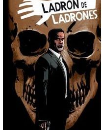 """Ladrón de Ladrones #3"" (Robert Kirkman, Andy Diggle y Shawn Martinbrough, Planeta Cómic)"