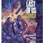 """The Last of Us. Sueños Americanos"" (Neil Druckmann, Faith Erin Hicks y Rachelle Rosenberg, Planeta Cómic)"