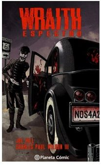 «Wraith. Espectro» (Joe Hill y Charles Paul Wilson III, PlanetaComic)