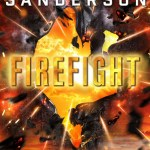 """Firefight"" (Brandon Sanderson, Nova)"