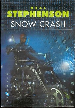 """Snow Crash"" (Neal Stephenson, Ediciones Gigamesh)"