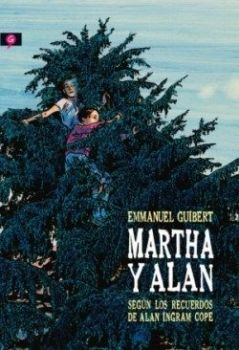 """Martha y Alan"" (Emmanuel Guibert, Salamandra Graphics)"
