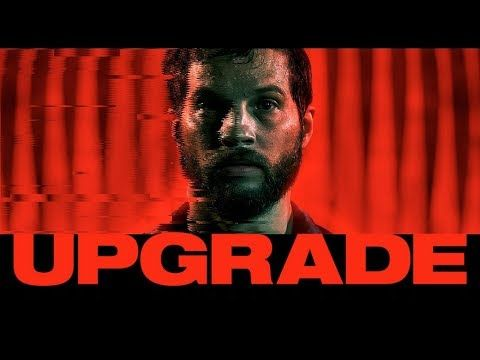 «Upgrade» (Leigh Whannell, 2018)