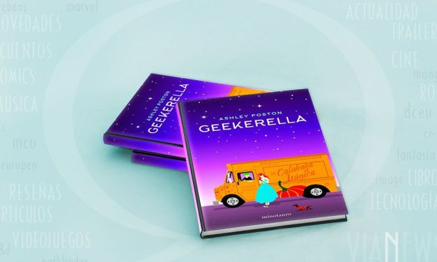 «Geekerella» (Ashley Poston, Minotauro)