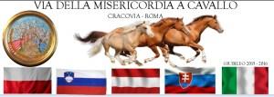 Via della Misericordia a Cavallo Attraverso L'Europa