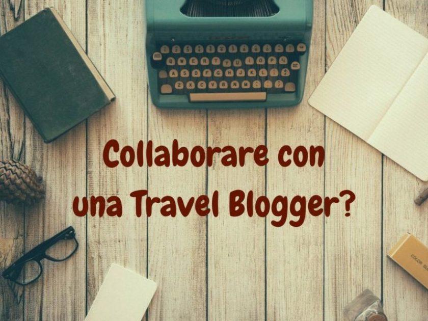 Collaborare con una Travel Blogger-