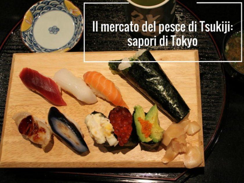 Il mercato del pesce di Tsukiji- sapori di Tokyo