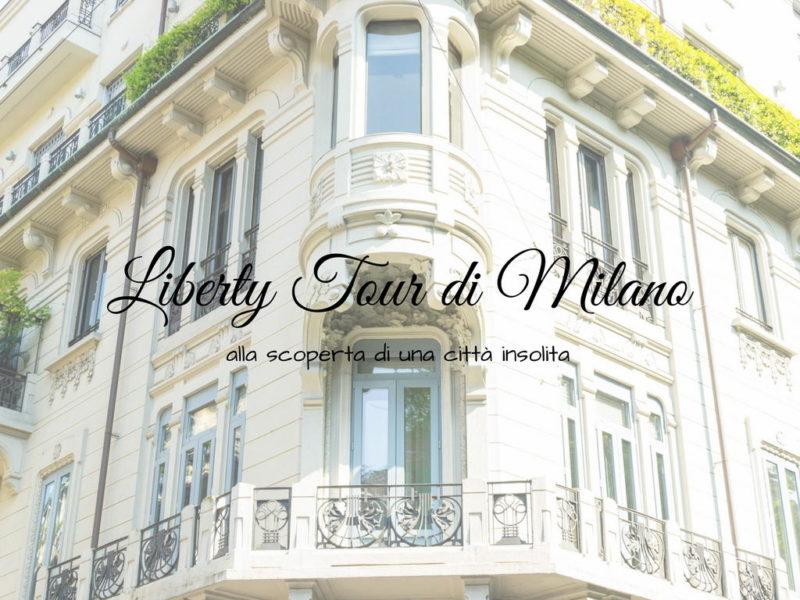 Liberty Tour di Milano