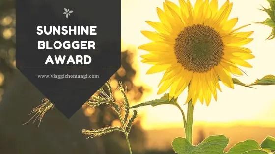 racconto del travel blog viaggi che mangi per il sunshine blogger awards