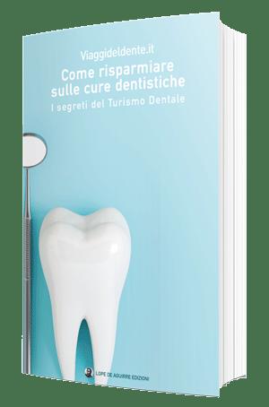 Come risparmiare sulle cure dentistiche. I segreti del Turismo Dentale di Viaggideldente.it