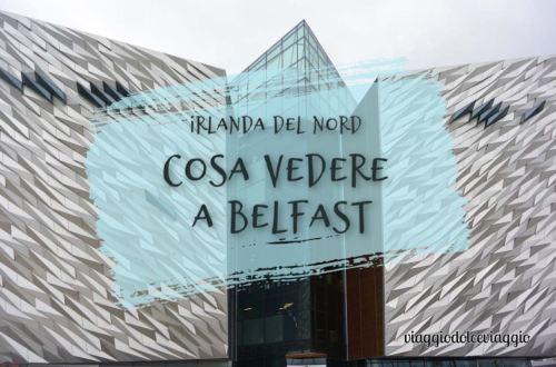 Cosa vedere a Belfast?