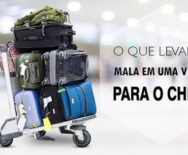 O que levar na mala em uma viagem para o Chile?