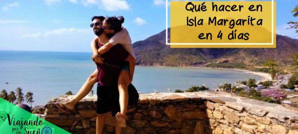 QUE HACER EN ISLA MARGARITA EN 4 DIAS