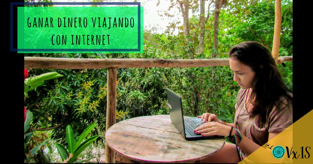 Ganar dinero viajando con internet