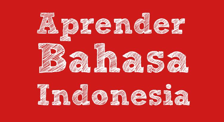 aprender bahasa indonesia
