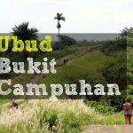 Ubud: Bukit Campuhan