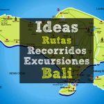 Ideas, rutas, recorrido, excursiones de un día en Bali