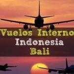 Reservar Vuelos Internos en Indonesia (Bali)