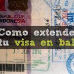 Como extender tu visa en Bali (Indonesia)