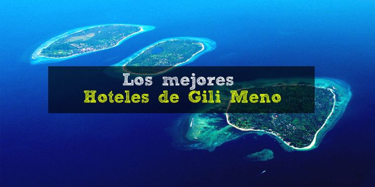 mejores-hoteles-gili-meno