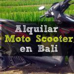 Alquilar Moto scooter en Bali