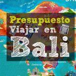 [Presupuesto] Como viajar a Bali una semana por 319 euros