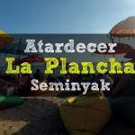 Atardecer en La Plancha – Seminyak
