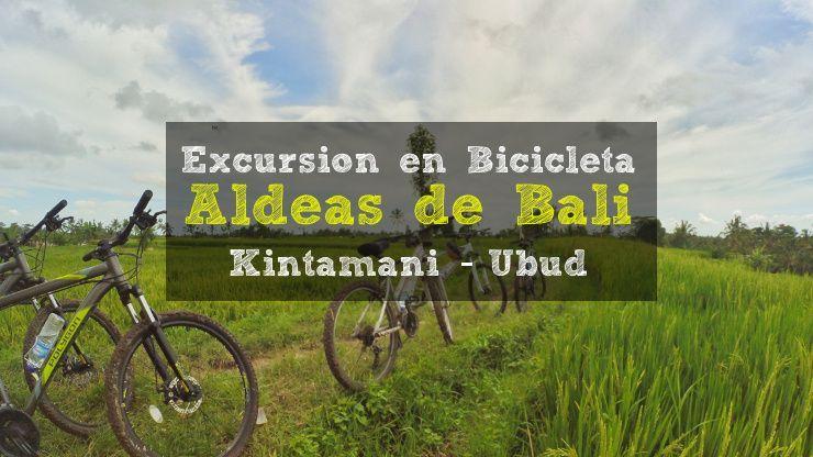 Excursion en bicicleta por las aldeas de Bali - Kintamani Ubud
