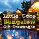 Little Coco Gili: Villa Bungalow en Gili Trawangan