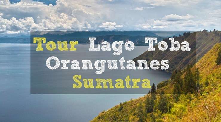 Excursion Sumatra en espanol