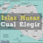 Islas Nusas: (Lembongan, Ceningan, Penida), Cual Elegir ?