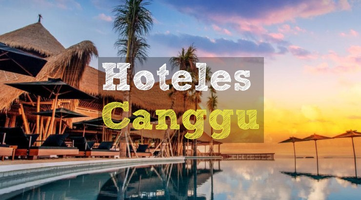 mejores hoteles de canggu