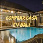 🏠  Comprar una propiedad en Bali como extranjero