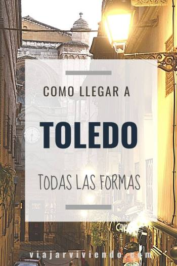 como ir a Toledo