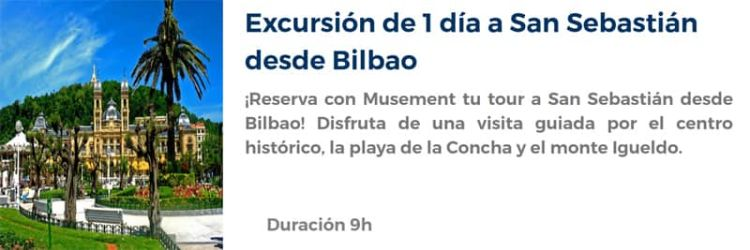 Excursión a San Sebastián desde Bilbao