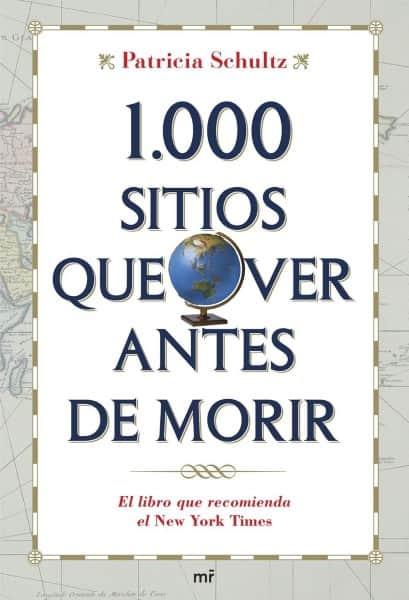 Libro 1000 sitios que ver antes de morir