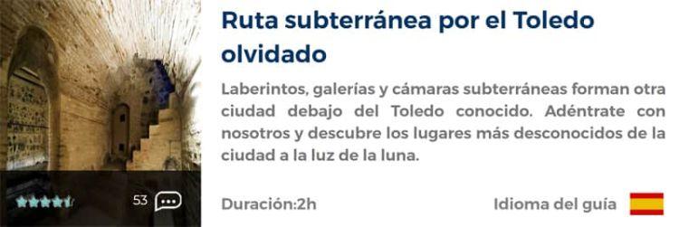 Ruta subterránea por el Toledo olvidado
