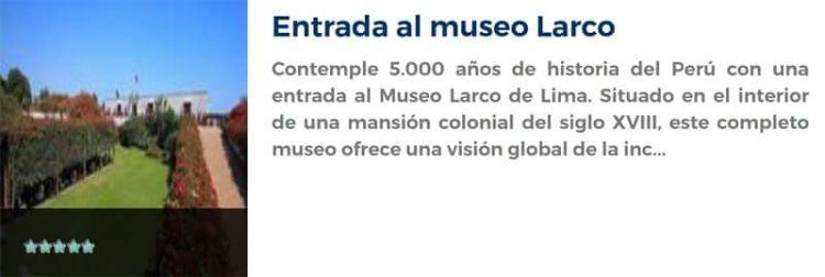 Entrada al museo Larco