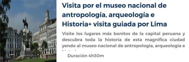 Visita al Museo Nacional de Antropología de Lima