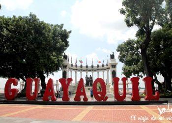 Mi viaje y recomendaciones para viajar a Guayaquil