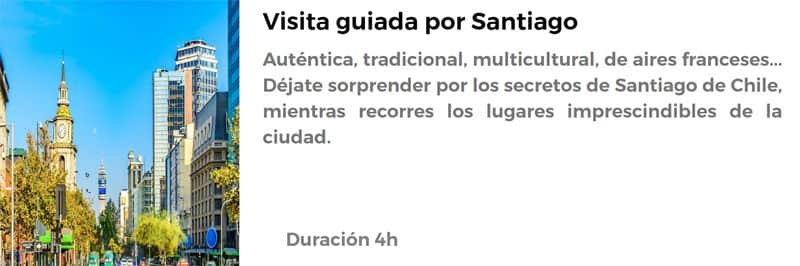 Visita guiada por Santiago de Chile