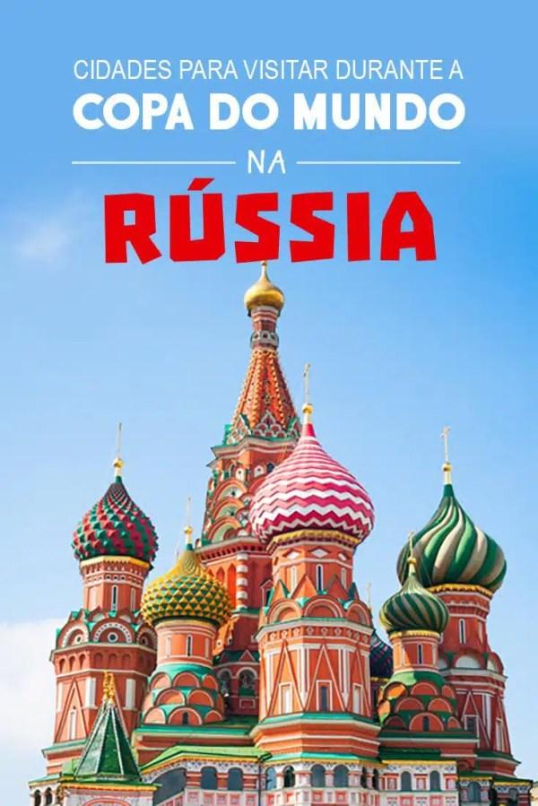 Cidades para visitar durante a Copa do Mundo na Rússia ...
